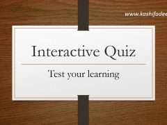 Interactive Quiz - Test your learning